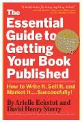 Essential Guide to Getting Your Book Published
