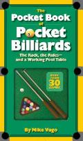 The Pocket Book of Pocket Billiards: The Rack, the Rules--And a Working Pool Table