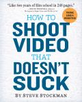 How to Shoot Video That Doesnt...