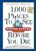 1000 Places to See in the USA & Canada Before You Die Updated Edition