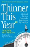 Thinner This Year A Younger Next Year Book