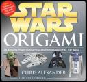 Star Wars Origami: 36 Amazing Paper-Folding Projects from a Galaxy Far, Far Away...