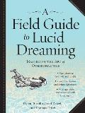 Field Guide to Lucid Dreaming...