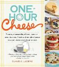 One Hour Cheese Ricotta Mozzarella Chevre Paneer Even Burrata Fresh & Simple Cheeses You Can Make in an Hour or Less