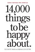 14000 Things to Be Happy About Revised & Updated