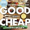 Good and Cheap: Eat Well on $4...