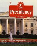 Our Presidency