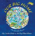 Our Big Home An Earth Poem