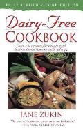 Dairy-Free Cookbook: Over 250 Recipes for People with Lactose Intolerance or Milk Allergy