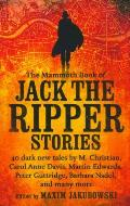 Mammoth Book of the Adventures of Jack the Ripper