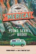 Off Track Planets Travel Guide to Merica for the Young Sexy & Broke
