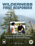 Wilderness First Responder 3rd Edition