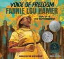 Voice of Freedom Fannie Lou Hamer...