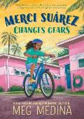 Cover Image for Merci Suárez Changes Gears by Meg Medina