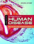 Introduction to Human Disease Pathology & Pathophysiology Correlations