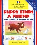 Puppy Finds a Friend English French Le Petit Chien Trouve Un Copain