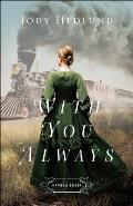 With You Always: Orphan Train #1