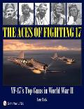Aces of Fighting 17 VF 17s Top Guns in World War II