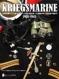 Kriegsmarine 1935-1945: History - Uniforms - Headgear - Insignia - Equipment