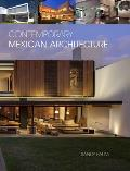 Contemporary Mexican Architecture: Continuing the Heritage of Luis Barragan