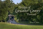 Bridges of Lancaster County Postcards