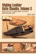 Making Leather Knife Sheaths,...