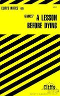 Cliffs Notes Lesson Before Dying