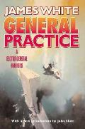 General Practice: A Sector General Omnibus