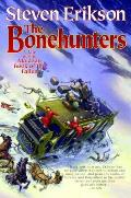 Bonehunters A Tale of the Malazan Book of the Fallen