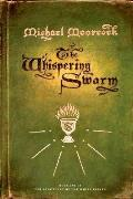 Whispering Swarm Book One of the Sanctuary of the White Friars