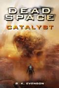 Catalyst Dead Space
