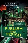 Publish & Perish Linnet Ellery Book 3