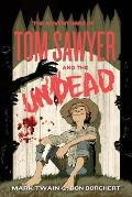 Adventures of Tom Sawyer & the Undead
