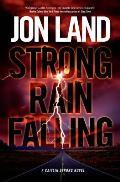 Strong Rain Falling A Caitlin Strong Novel