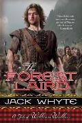 Forest Laird a Tale of William Wallace Guardians Trilogy Book 1