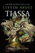 Tiassa a New Novel of Vlad Taltos