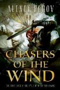 Chasers of the Wind Cycle of Wind & Sparks Book 1