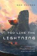 Too Like the Lightning