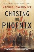 Chasing the Phoenix A Science Fiction Novel