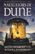 Navigators of Dune Great Schools of Dune 03