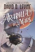 Arabella of Mars: The Adventures of Arabella Ashby