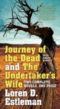 Journey of the Dead and The Underta