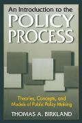 Introduction To The Policy Process Theories Con