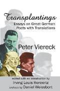 Transplantings: Essays on Great German Poets with Translations