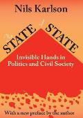 The State of the State: Invisible Hands in Politics and Civil Society