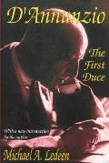 D'Annunzio: The First Duce