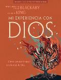 Mi Experiencia Con Dios - Libro Para El Disc?pulo: Experiencing God - Member Book Spanish Edition = Experiencing God Member's Workbook