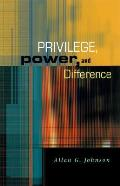 Privilege Power & Difference