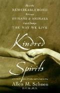 Kindred Spirits How The Remarkable Bond
