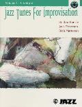 Jazz Tunes for Improvisation||||Jazz Tunes for Improvisation, Vol 1
